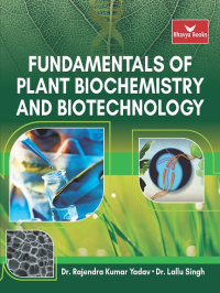 Fundamentals of Plant Biochemistry and Biotechnology